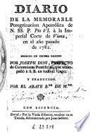 Diario de la memorable peregrinacion apostólica de N. SS. P. Pio VI à la imperial corte de Viena, en el año pasado de 1782