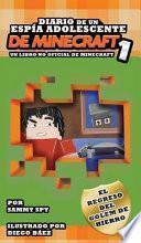 DIARIO DE UN ESPÍA ADOLESCENTE De Minecraft 1