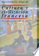 Diccionario Akal de Cultura y civilización francesa