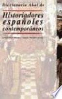Diccionario Akal de Historiadores españoles contemporáneos