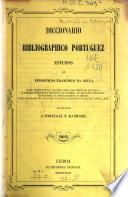 Diccionario bibliográphico portuguez