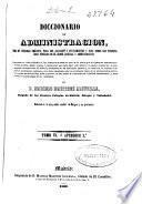 Diccionario de Administración: ó Apendice I (1863. 2 , 428 p.)