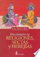 Diccionario De Religiones, Sectas Y Herejias