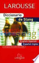 Diccionario de slang/ The Slang Dictionary