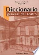Diccionario general del teatro