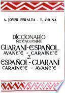 Diccionario guaraní-español y español-guaraní