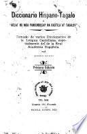 Diccionario hispano-tagalo, tomado de varios diccionarios de la lengua castellana, especialmente del de la Real Academia Española
