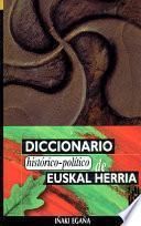 Diccionario histórico-político de Euskal Herria