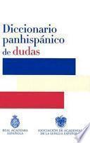 Diccionario panhispánico de dudas