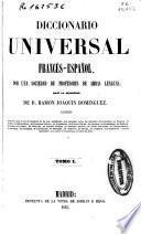 Diccionario Universal Francés-Español, Español-Francés: Francés-Español. A-C