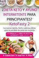 ¿Dieta keto y ayuno intermitente para principiantes? KetoFasty 2