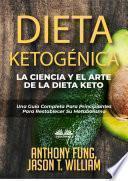 Dieta Ketogénica – La Ciencia Y El Arte De La Dieta Keto