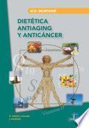 Dietética antiaging y anticancer.