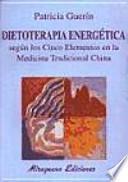 Dietoterapia energética según los cinco elementos en la medicina tradicional china