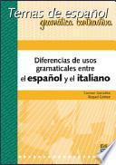 Diferencias de usos gramaticales entre el español y el italiano