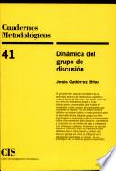 Dinámica del grupo de discusión