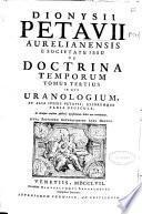 Dionysii Petavii ... De doctrina temporum