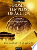 Dioses, templos y oráculos