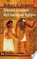 Dioses y mitos del Antiguo Egipto