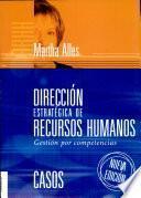 Direccion Estrategica De Recursos Humanos/ Strategic Management Of Human Resource