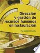 Dirección y gestión de recursos humanos en restauración