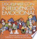 Disciplinar con inteligencia emocional