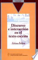 Discurso e interacción en el texto escrito