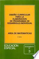 Diseño curricular para la elaboración de programas de desarrollo individual. Área de matemáticas. Educación especial. Documento nº 3