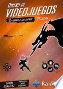 Diseño de Videojuegos. 2ª Edición.