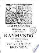 Disertaciones historicas del culto inmemorial del B. Raymundo Lullio