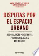Disputas por el espacio urbano