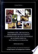 Distribución, abundancia, requerimientos de hábitat y conservación de aves esteparias de interés especial en Castilla-La Mancha