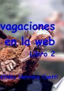 Divagaciones históricas en la web, Libro 2
