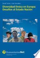 Diversidad Etnica en Europa: desafíos al Estado Nación