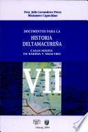 Documentos para la historia deltamacureña