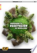 Dominando la vegetación en modelismo