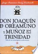 Don Joaquín de Oreamuno y Muñoz de la Trinidad