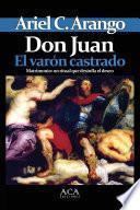 Don Juan. El varon castrado