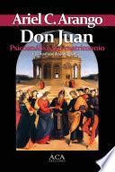 Don Juan. Psicoanalisis del matrimonio