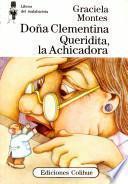 Doña Clementina Queridita, la achicadora