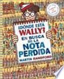 Donde esta Wally? En busca de la nota perdida / Where's Wally? The Incredible Paper Chase