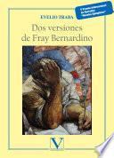 "Dos versiones de Fray Bernardino. V Premio Internacional de Narrativa ""Novelas ejemplares"""