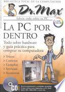Dr Max: LA PC Por Dentro
