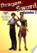 Dragon Sword COMIC (ESPAÑOL)