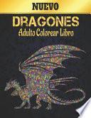 Dragones Adulto Libro Colorear Nuevo