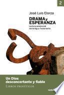 Drama y esperanza - II (Lectura existencial del Antiguo Testamento)