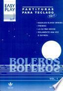 Easy Play - Boleros Vol. 1