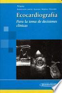 Ecocardiografía para la Toma de Decisiones Clínicas