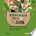 Ecología hasta en la sopa