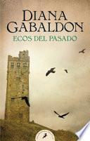 Ecos Del Pasado / an Echo in the Bone